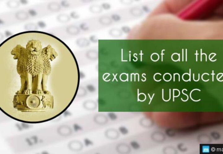 Top Exams Conducted by the UPSC