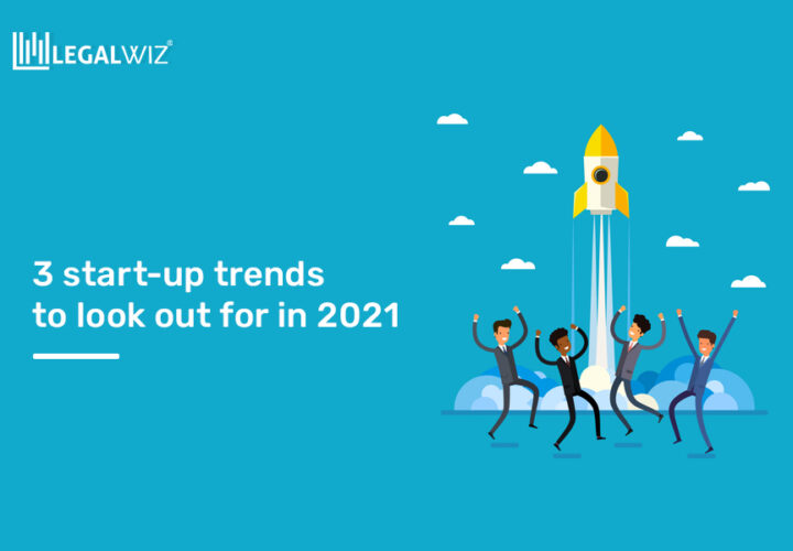 3 Start-Up Trends To Look Out For in 2021