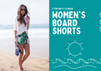 3 Top Ways To Wear Womens Beach Shorts