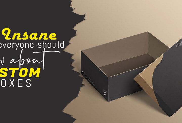5 Insane Tricks everyone should know about Custom Boxes