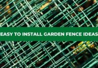 Easy to install garden fence ideas