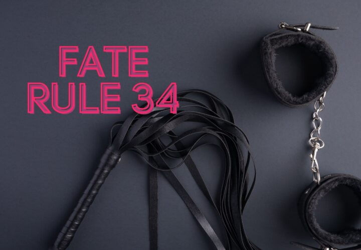 Guides To Know About Fate Rule 34