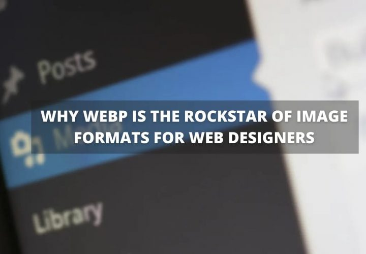 Why Web is the Rockstar of image formats for Web Designer